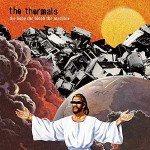 thermals_thebodythebloodthemachine1