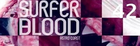 42-surfer-blood-astro-coast