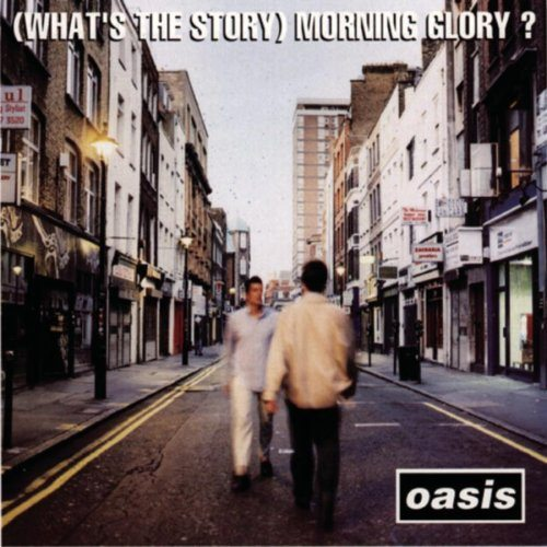 whats-the-story-morning-glory-oasis