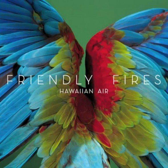 friendly-fires-hawaiian-air