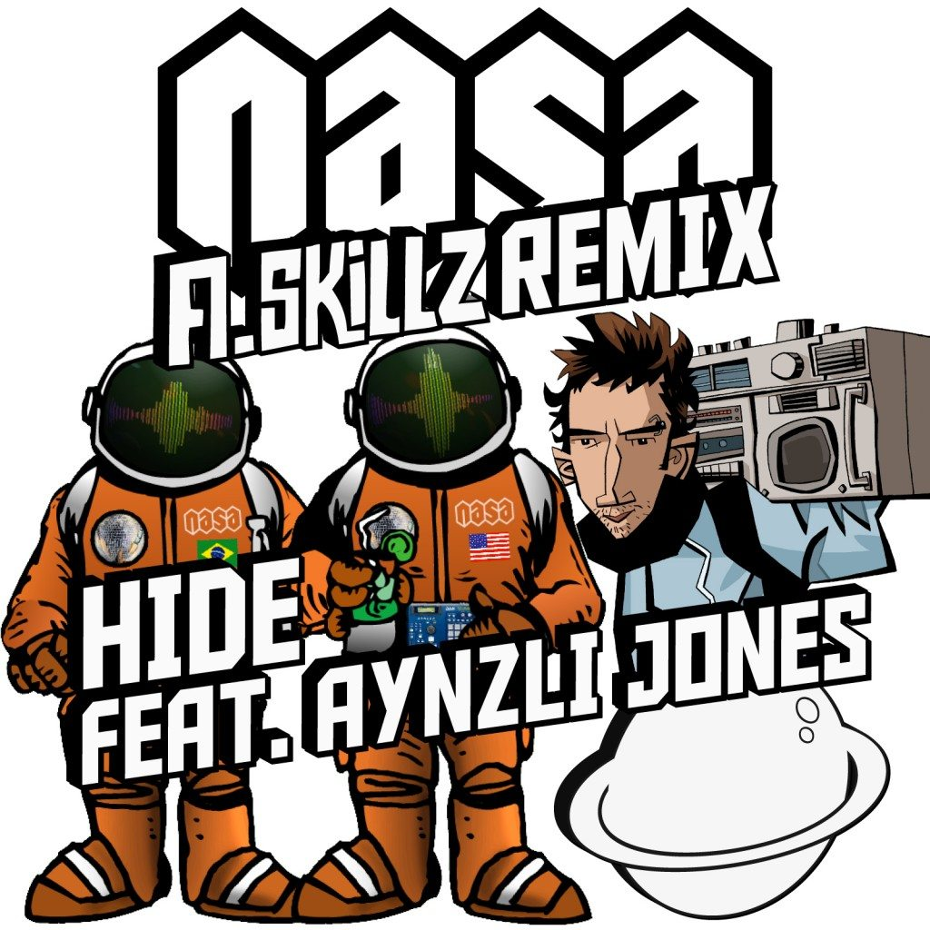 NASA A SKILLZ Hide Remix Cover Final