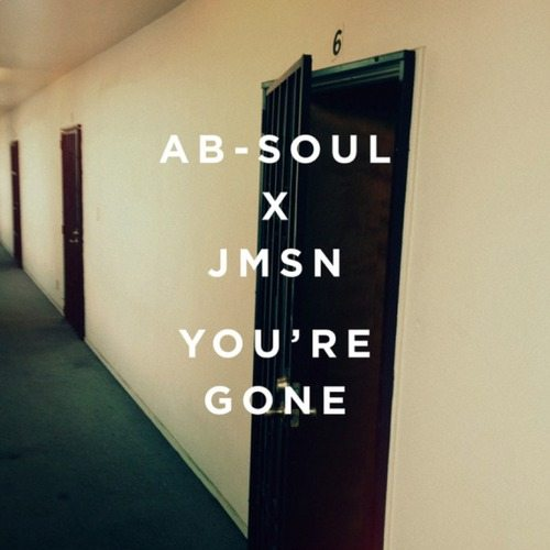 JMSN x Ab-Soul - You're Gone (IAMNOBODI Remix)