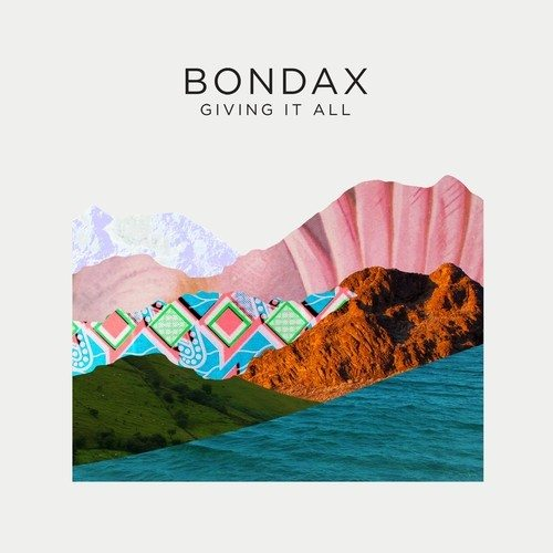 bondax giving it all