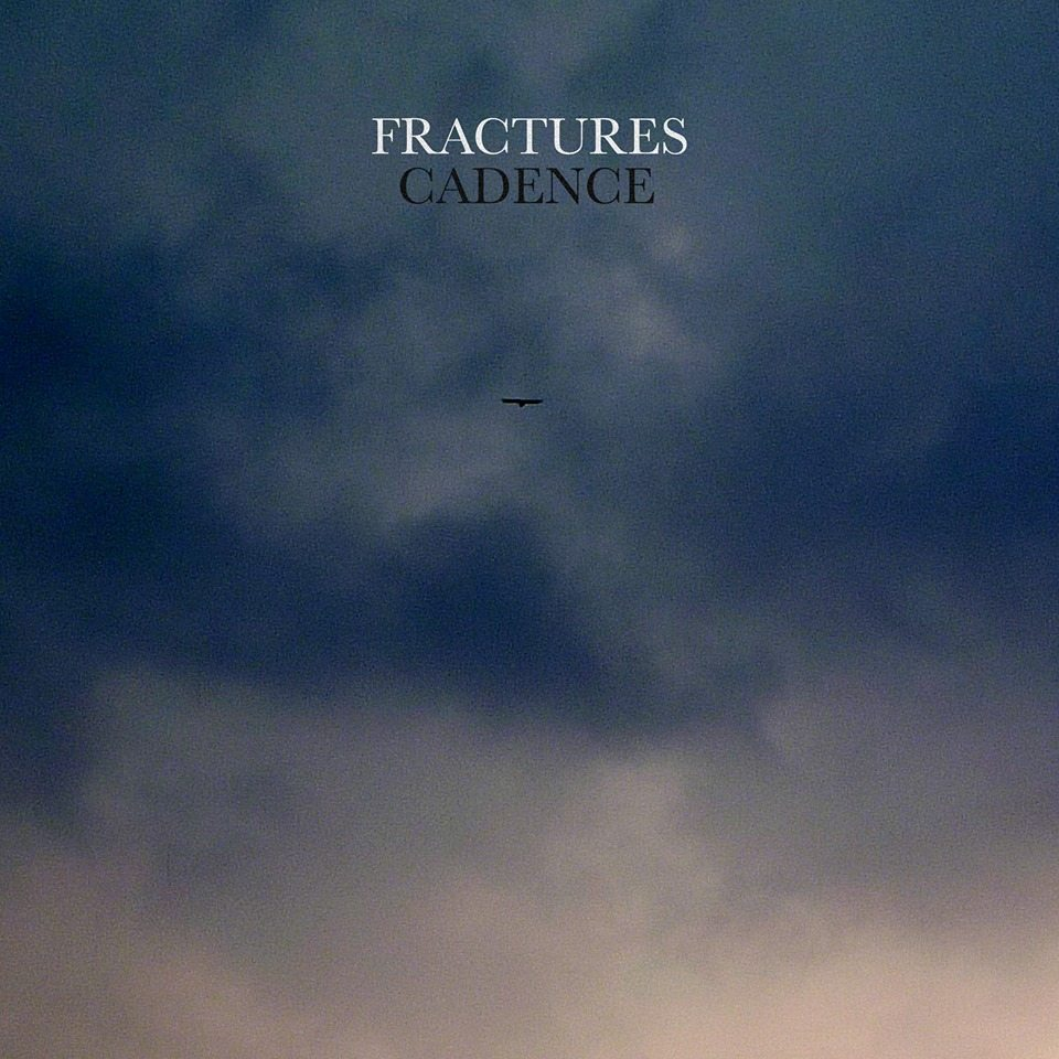 fractures cadence