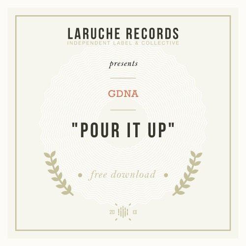 GDNA - Pour It Up (Free Honey)