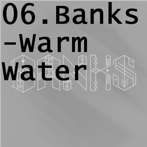 06bankswarmwater