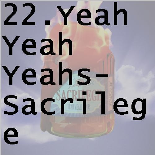22yeahyeahyeahssacrilege