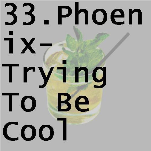 33phoenixtryingtobecool