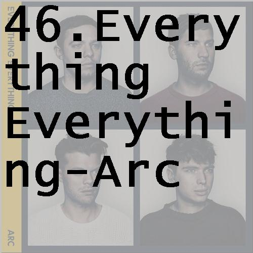 46everythingeverythingarc