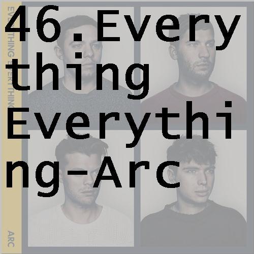 46everythingeverythingarc