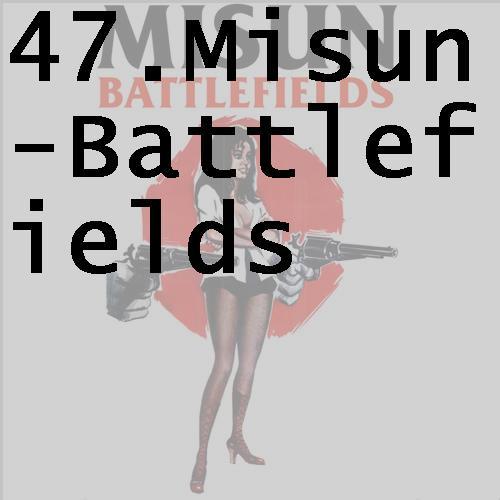 47misunbattlefields