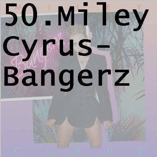 50mileycyrusbangerz