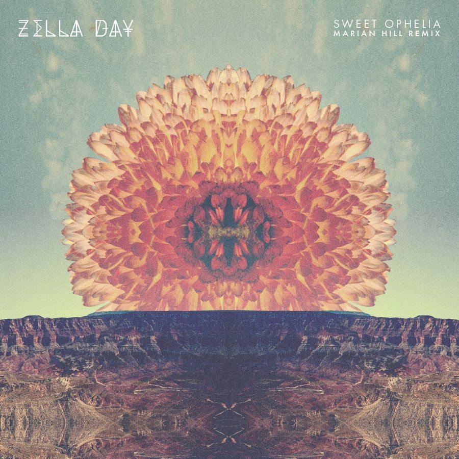 zellaDay_sweetOphelia_marianHill_remix