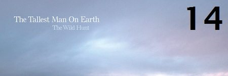 14-the-tallest-man-on-earth-the-wild-hunt