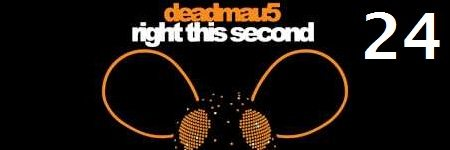 24-deadmau5-right-this-second