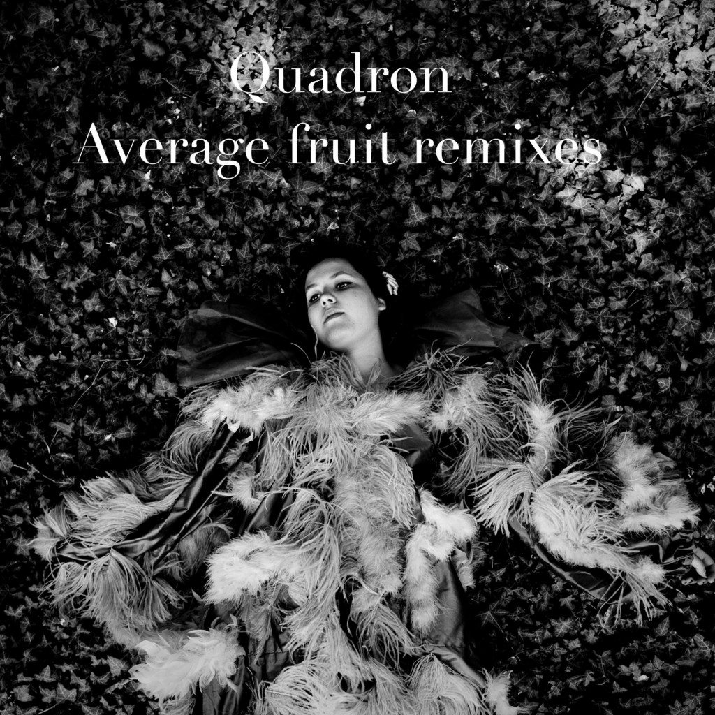 Quadron - Average Fruit (fLako Remix)