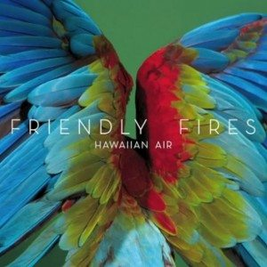 friendly-fires-hawaiian-air