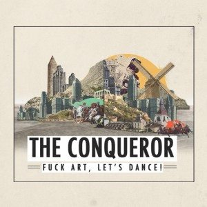 fuck-art-lets-dance-conqueror