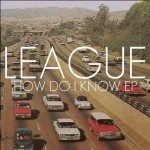 league-how-do-i-know-ep