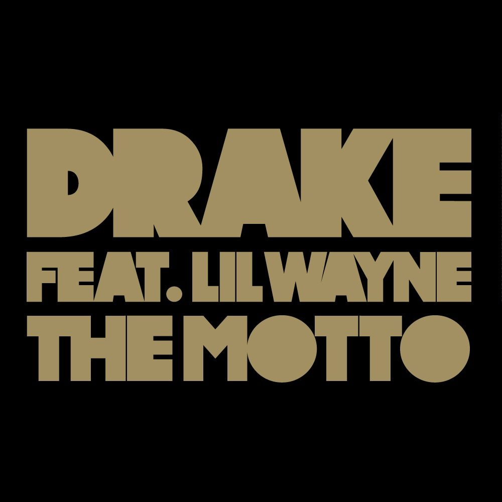 The Motto (The L.A. Remix) (Feat. Nipsey Hussle