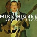 mike-higbee-secret-life