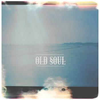 REVIEW: Old Soul - Old Soul [LP]