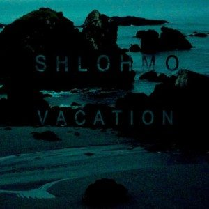 shlohmovacation