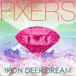 fixers-iron-deer-dream