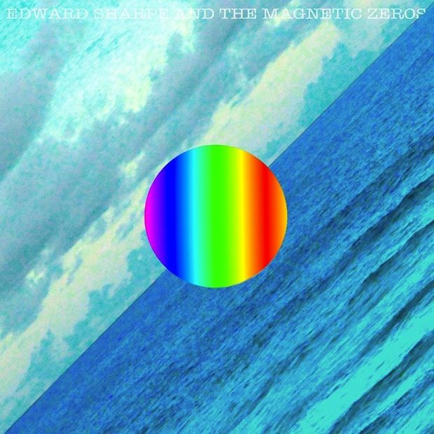 RAVE'S FAVE! Edward Sharpe and the Magnetic Zeros – Dear Believer
