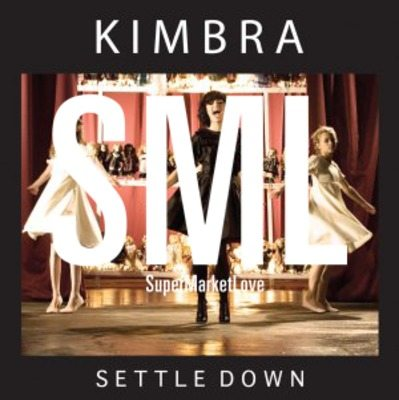 Kimbra – Settle Down (Supermarket Love Remix ft DDES)[Stella Edit]