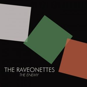 raveonettes the enemy