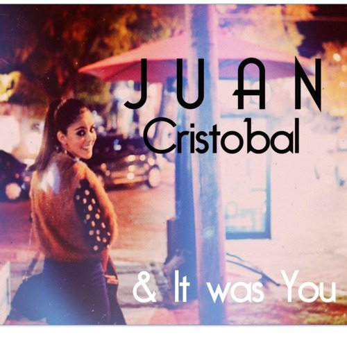 Juan Cristobal – & It Was You MP3