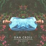 dan croll in out