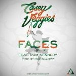 Casey Veggies f: Dom Kennedy – Faces (Remix)