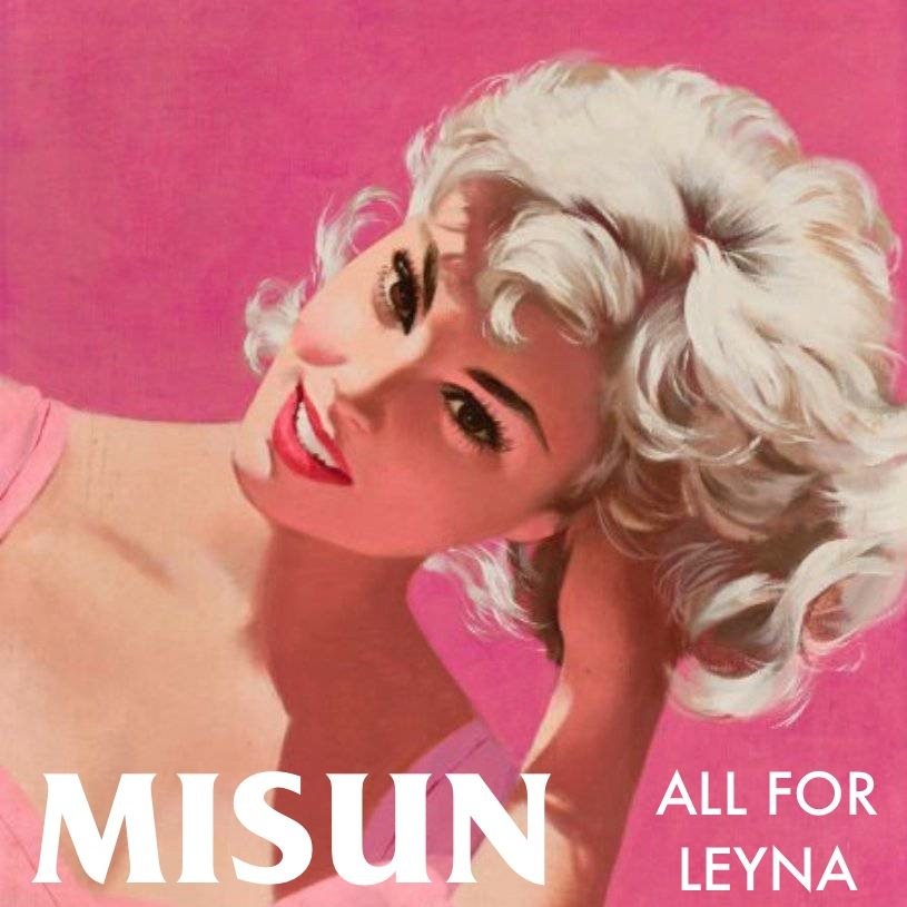 MISUN_ALL_FOR_LEYNA_COVERART