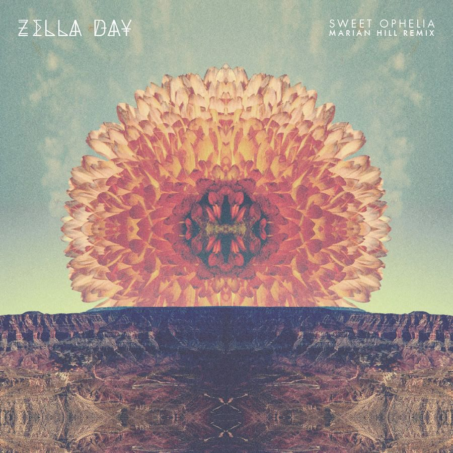 zellaDay_sweetOphelia_marianHill_remix