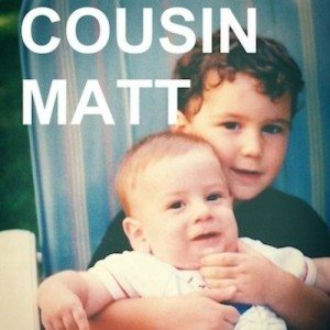 Cousin Matt